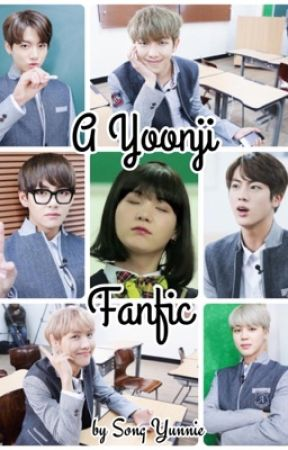 Yoonji, Is That Really You? (BTS Fanfiction) by Yunnie83
