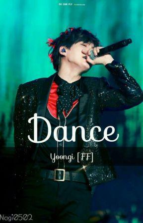 Dance || Yoongi FF by Nagi0502