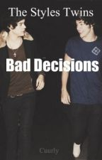 The Styles Twins - Bad Decisions by cuurly