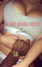 La kehba voilée  by __MELINDAA__