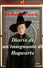 - Diario di un'insegnante di Hogwarts - by MichaelDiPuorto