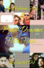 Ishqbaaz- Pyaar Deewana Hota Hain by saptati__deb