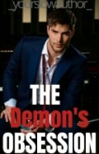 The Demon's Obssession by _yourslowauthor_