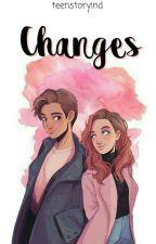 Changes by teenstoryind