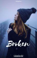Broken • cellyu version by louisbleed