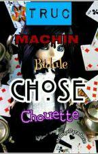 TrucBiduleMachinChoseChouette by strangeParadoxe