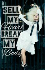 Sell My Heart, Break My Body by kyra_littlemonstere