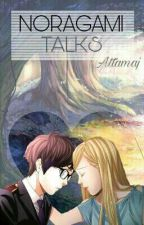 Noragami Talks by Attamaj