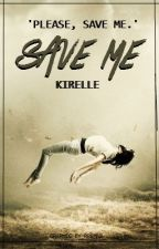 Save Me. by renascere_