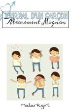 Journal d'un garçon atrocement mignon by malarkgirl