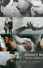 history repeat s:2(Completed) by SabihaTamanna