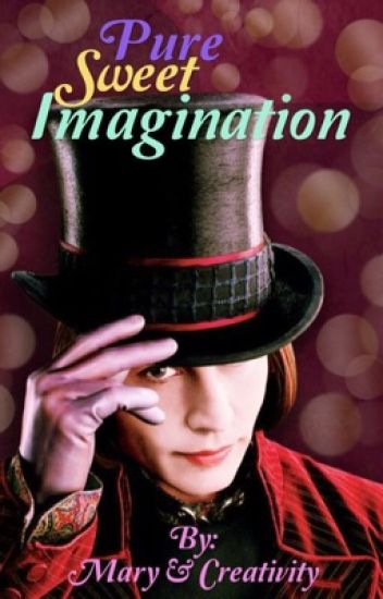 Pure Sweet Imagination