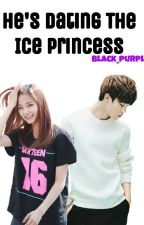 HE'S DATING THE ICE PRINCESS by Black_purpleV