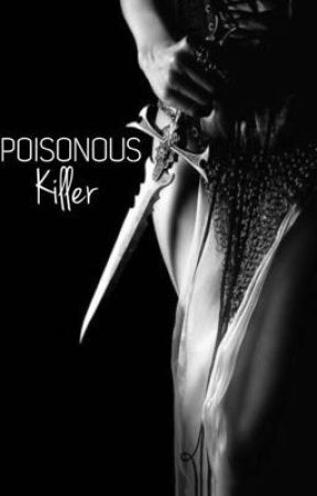 The Poisonous Killer by Silent_bish