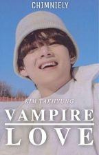 Vampire love | k.t.h  ✔ by JHobieHobie