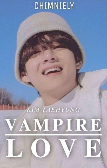 Vampire love   k.t.h  ✔