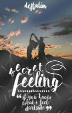 Secret Feeling by DEFTALIN