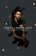 Ombre || Derek Hale by TeenWolfina_11