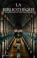 La Bibliothèque by LesEditionsCafe