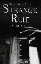 Strange Rule; No Music in March by toscarain