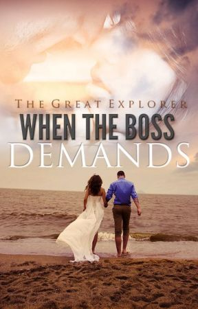 When the Boss Demands by TheGreatExplorer