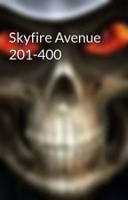 Skyfire Avenue 201-400 by chezhawk15