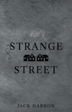 Strange Street (Preview) by JackHarbon