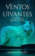 Dois Lobos 2 - Ventos Uivantes by JotaCrazzy