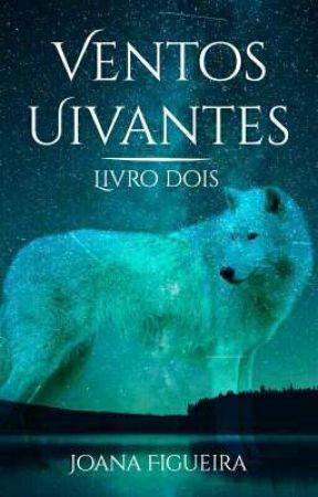 Espírito Branco 2 - Ventos Uivantes by JotaCrazzy