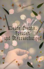 Kleine Events, Freuden und Überraschungen by Hestehna