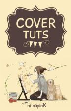 Cover Tuts by nayinK