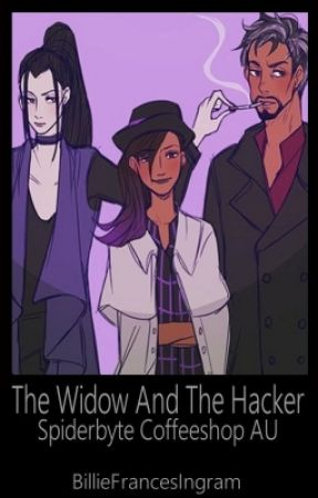 (18+) The Widow and the Hacker **SpiderByte Coffee Shop AU** by BillieFrancesIngram