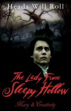 The Lady From Sleepy Hollow by CreativityMary