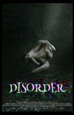 •Disorder• ;Bangtan; (EDITANDO) by k-fetishxxx