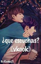 ¿que escuchas?  《vkook》 by Rxxkie21
