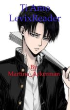 ti amo-LeviXreader by martina_ackerman