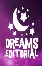 Dreams Editorial by DreamsEditorial