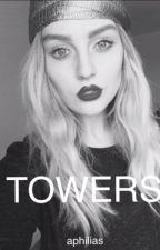 Towers ~Zerrie~ by aphilias