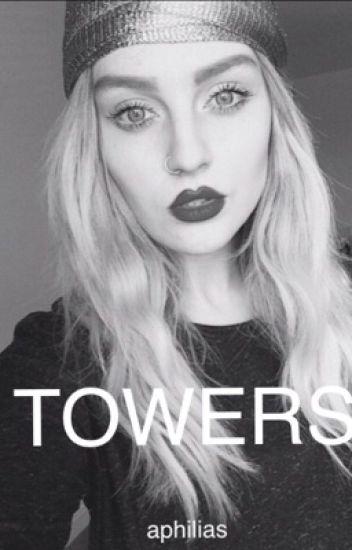 Towers ~Zerrie~