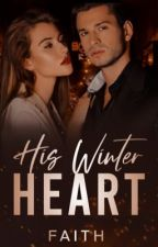 His Winter Heart (Wattys2018) by marshmallowssprinkle