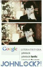 JOHNLOCK?! | Oneshot by Literatilockian