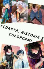 ERDARYA: HISTORIA Z CHŁOPCAMI [Zakończone] by AkashiAkira666