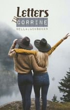 Letters to Corrine by BellaJackson25