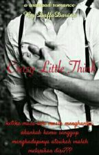 Crazy Little Think by DaffaDavina