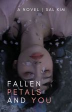 Fallen Petals and You by hoyangi