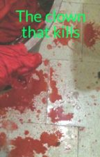 The clown that kills by Anasgreen