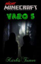 VARO 5 | #KürbisTumor by Kreiya_02