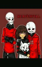 Heavenfell×reader by Frisk757