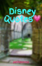 Disney Quotes💗 by petiteemma