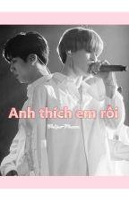 JinMin | Anh thích em rồi | Twoshot by SJS1713